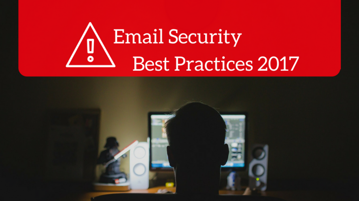 Email Security Best Practices 2017