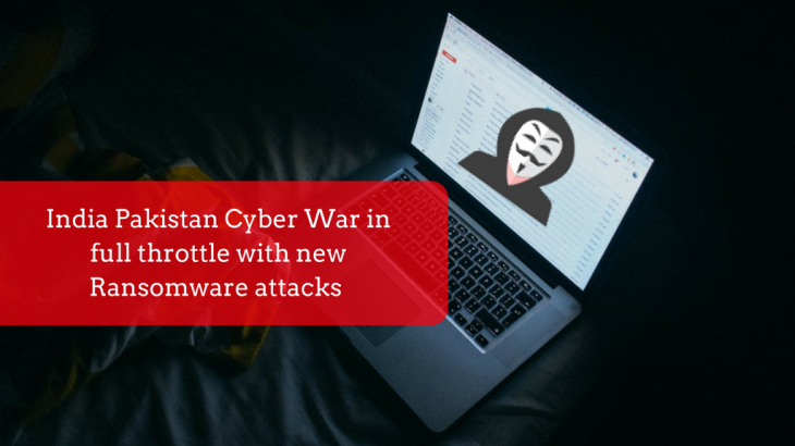 India Pakistan Cyber War in full throttle with new Ransomware attacks this new year