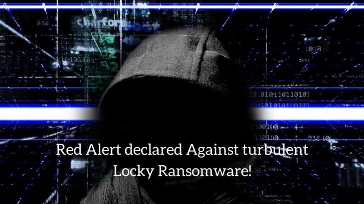 Red Alert ! Against Massive Locky Ransomware