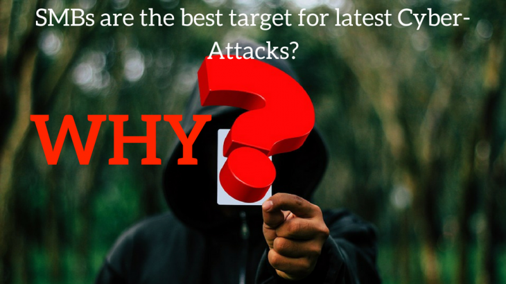 SMBs are the best target for cyber attack