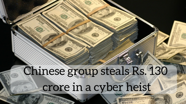 Chinese group steals 18.3 million dollar in a cyber heist