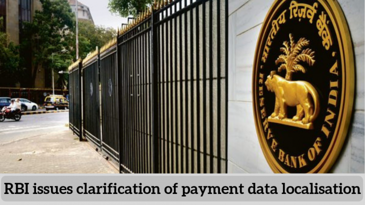 RBI issues clarification of payment data localisation
