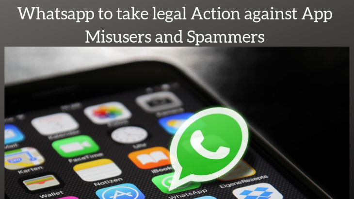 Whatsapp to take legal Action against App Misusers and Spammers