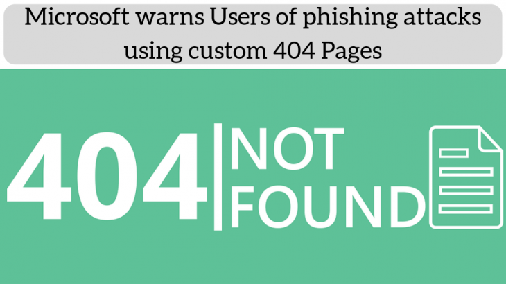 Microsoft warns Users of phishing attacks using custom 404 Pages