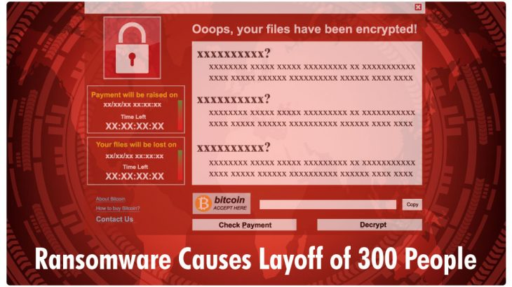 Ransomware Causes Massive Layoffs