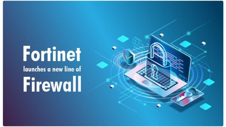 Fortinet Product Launch