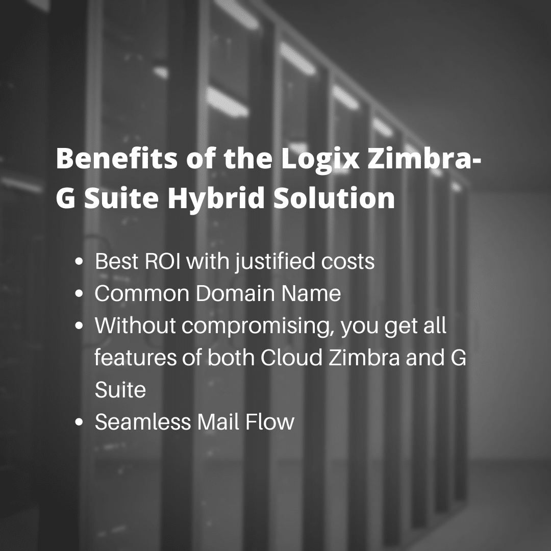 Benefits of the Logix Zimra-G Suite Hybrid Solution