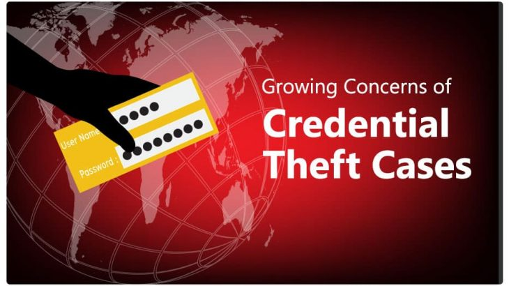 Credential Theft Cases