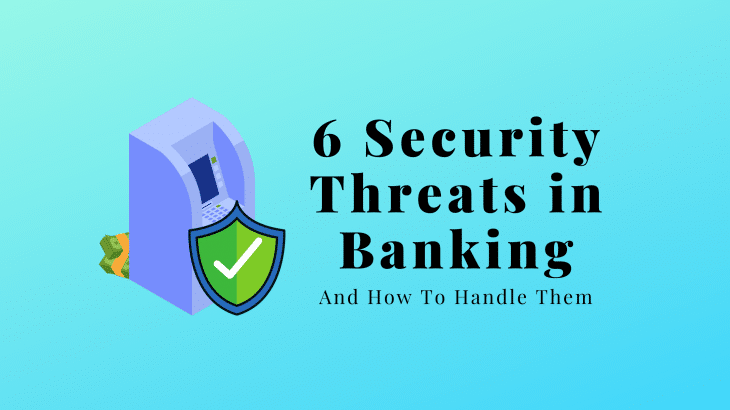 6 Security Threats in Banking