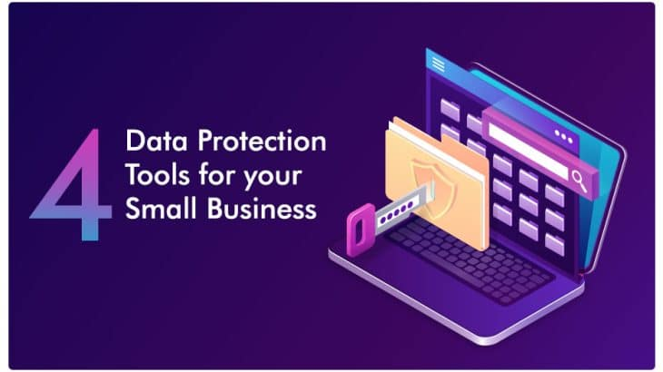 Data Protection Tools For Your Small Business